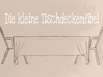 Die kleine Tischdeckenfibel - das richtige Tischdeckenmaß